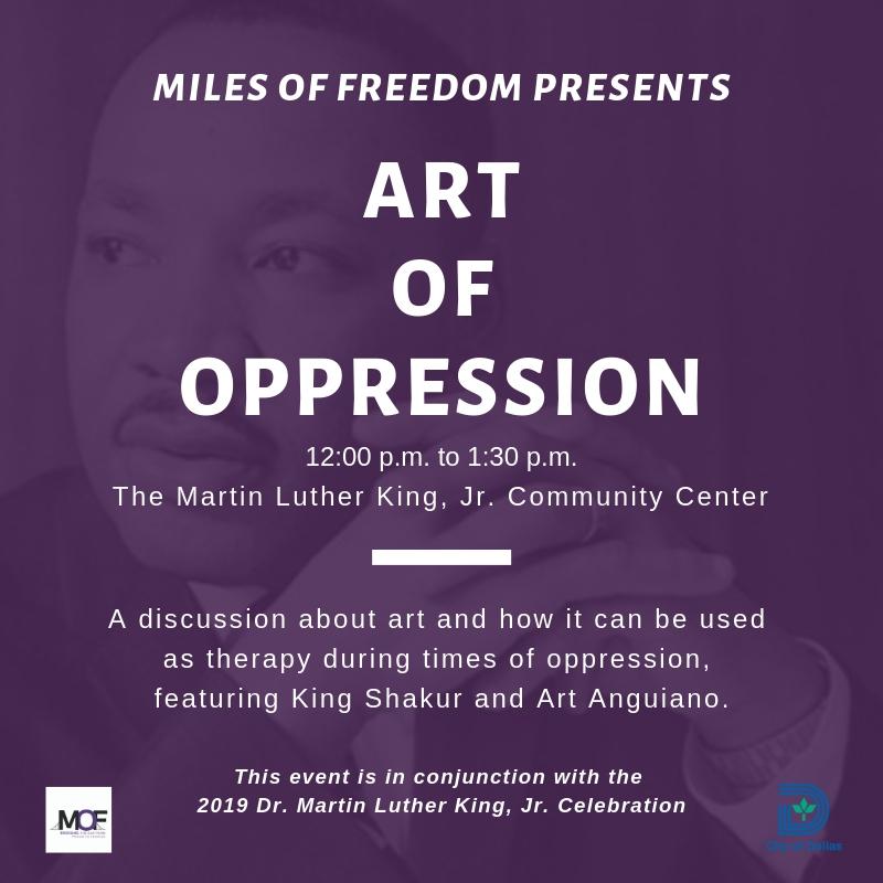 Art of Oppression @ Martin Luther King, Jr. Community Center (Activity Room B)