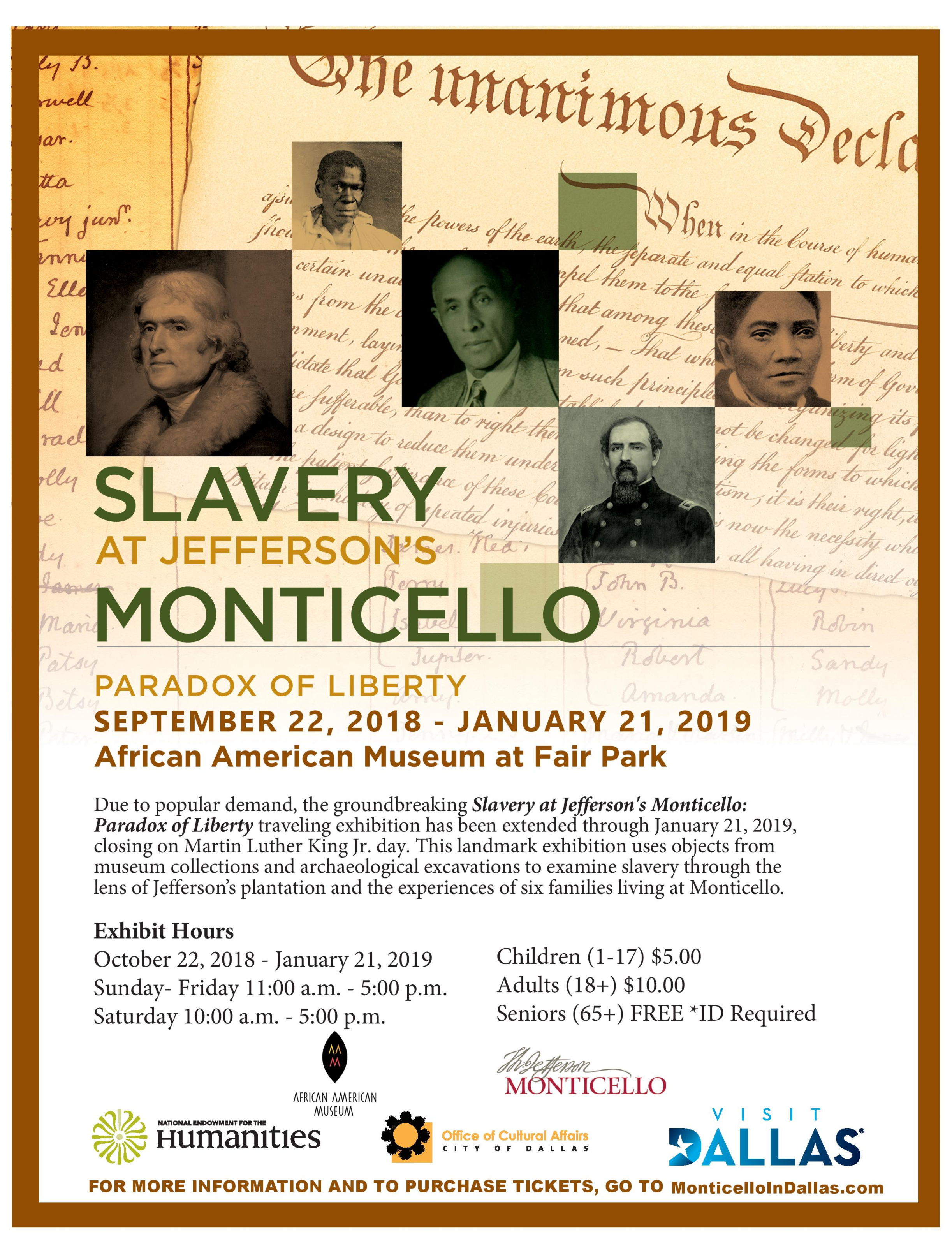 Slavery at Jefferson's Monticello: Paradox of Liberty @ African American Museum of Dallas